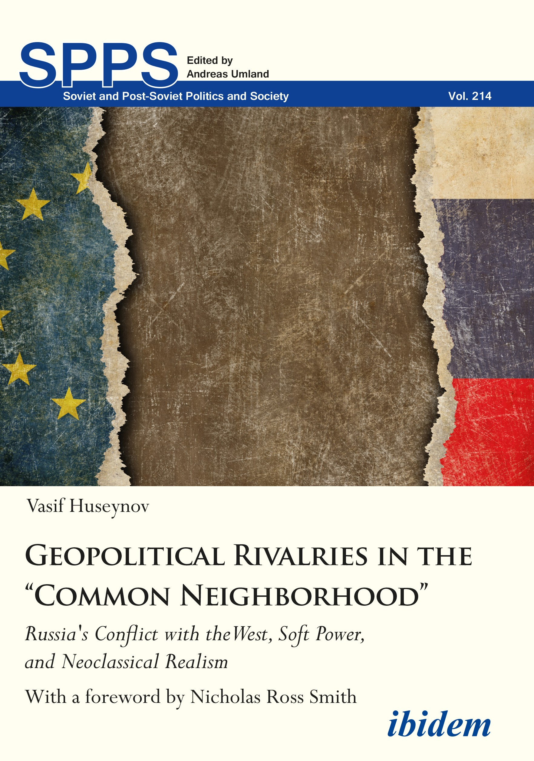 "Geopolitical Rivalries in the ""Common Neighborhood"""