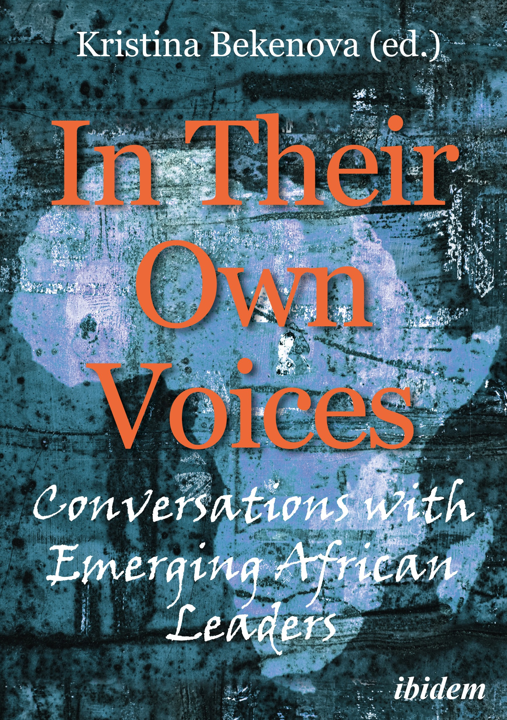 In Their Own Voices: Conversations with Emerging African Leaders