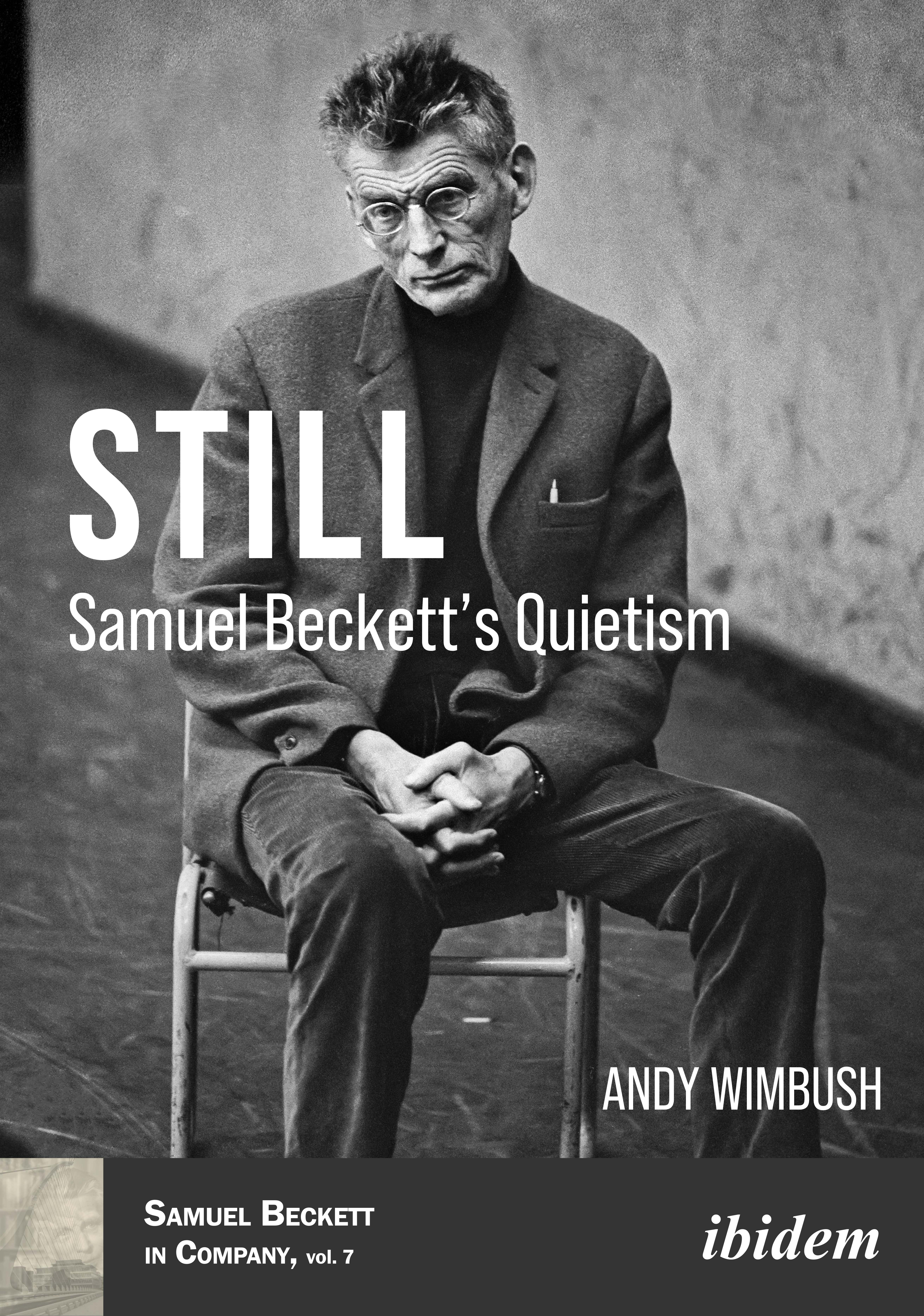 Still: Samuel Beckett's Quietism