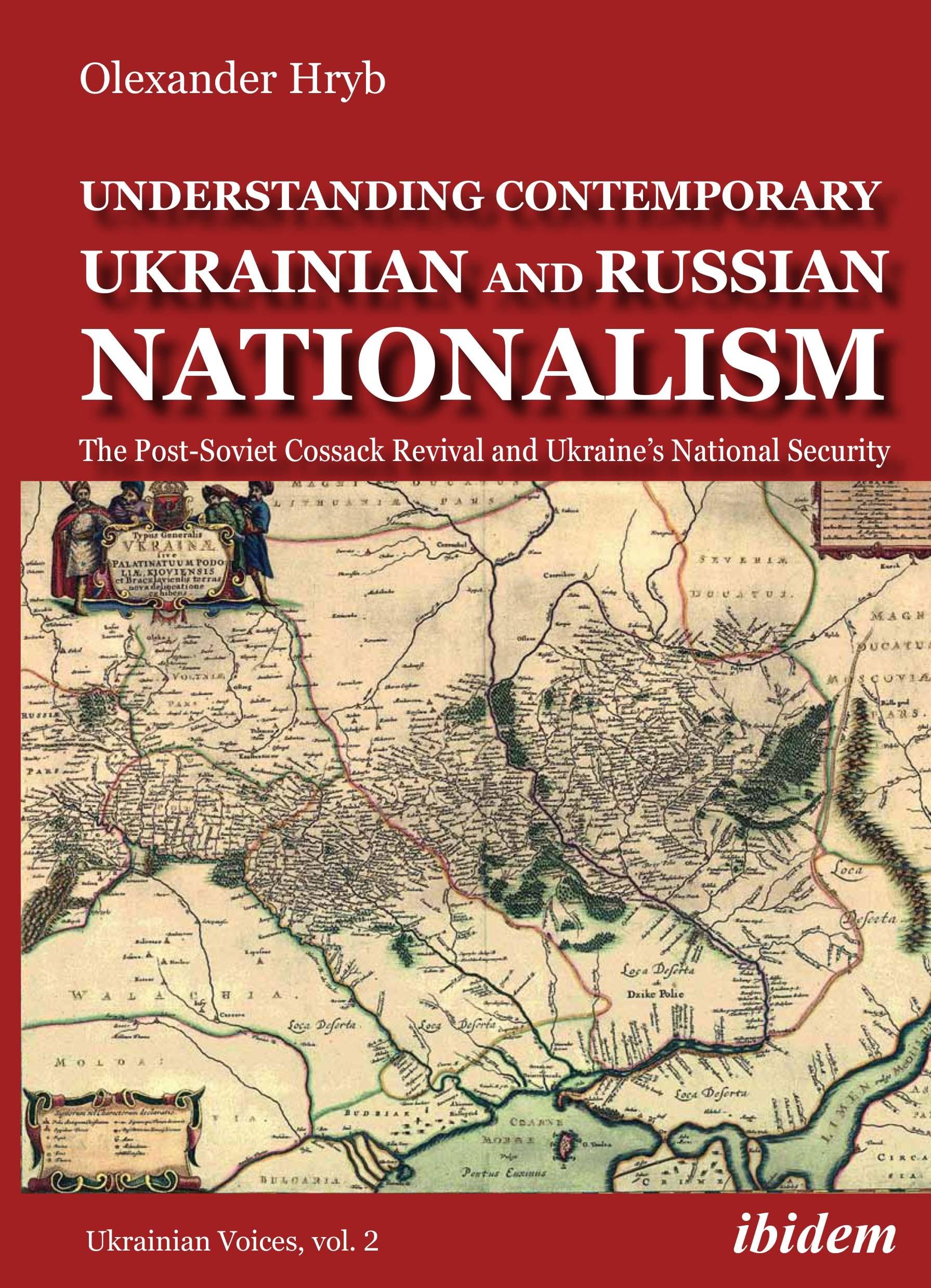 Understanding Contemporary Ukrainian and Russian Nationalism