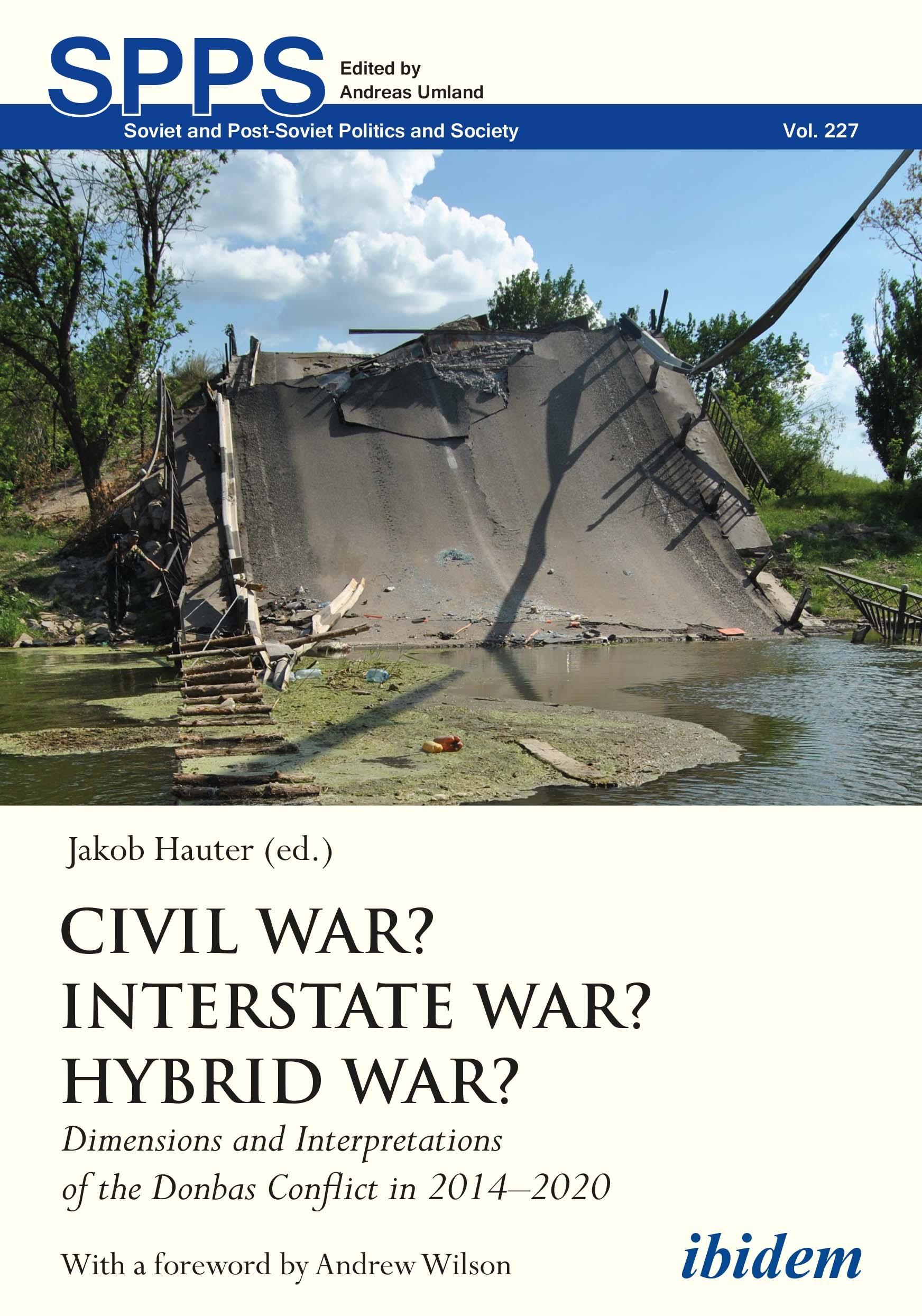 Civil War? Interstate War? Hybrid War?