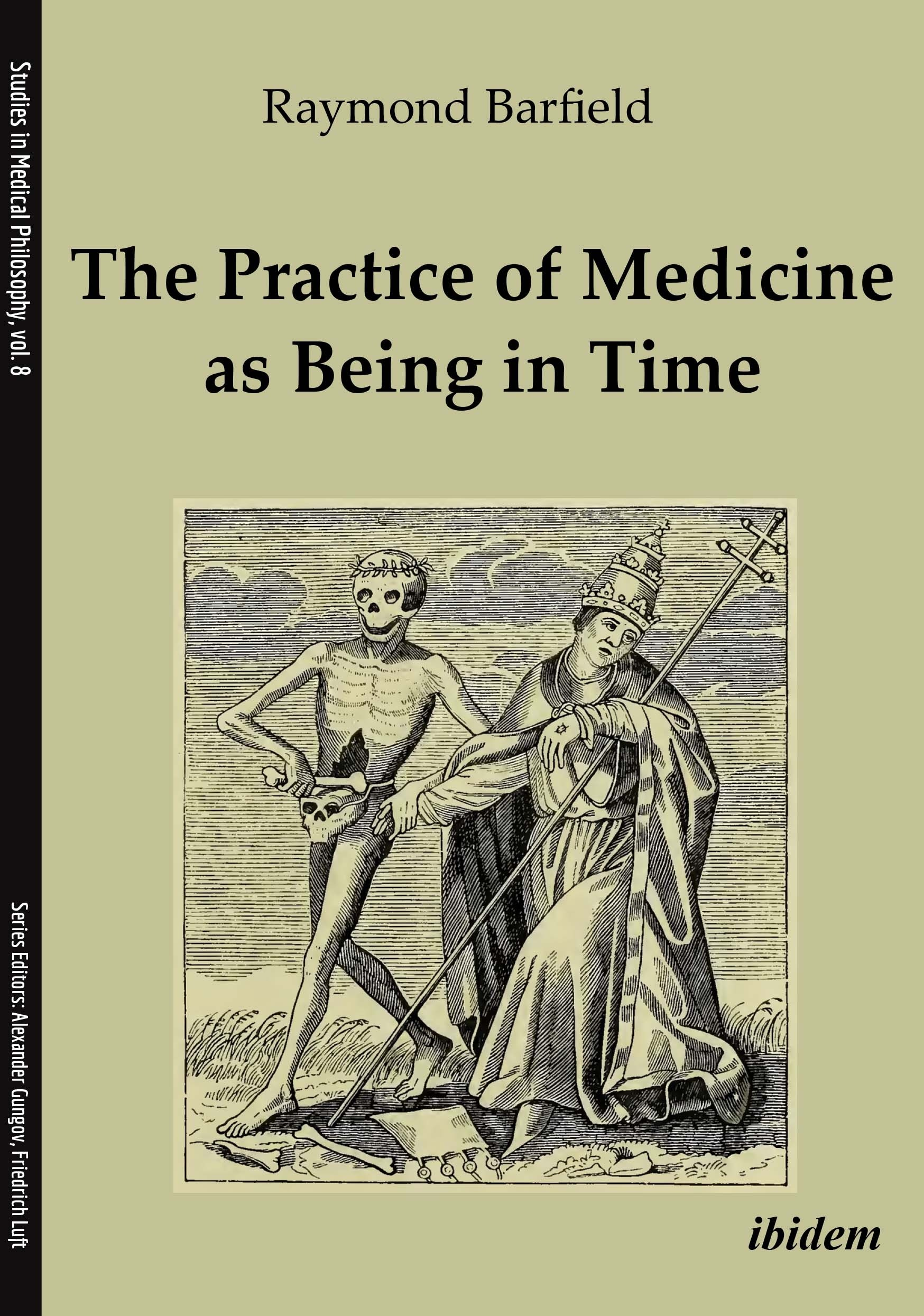 The Practice of Medicine as Being in Time