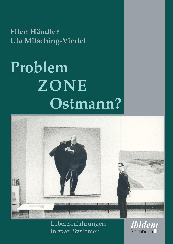 Problemzone Ostmann?