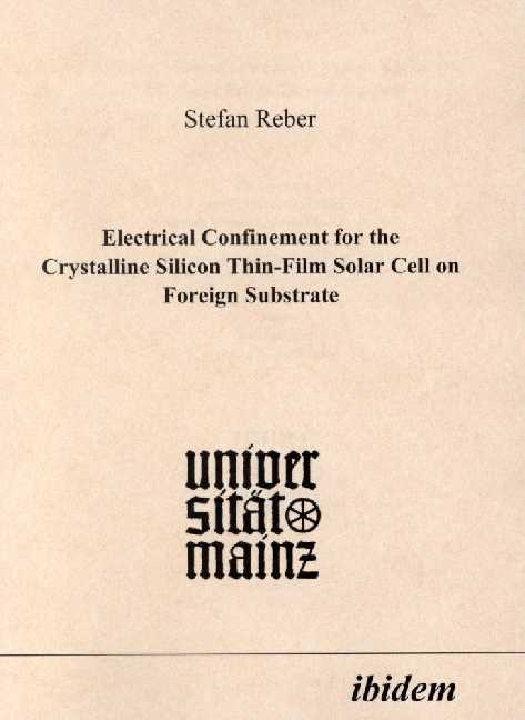 Electrical Confinement for the Crystalline Silicon Thin-Film Solar Cell on Foreign Substrate