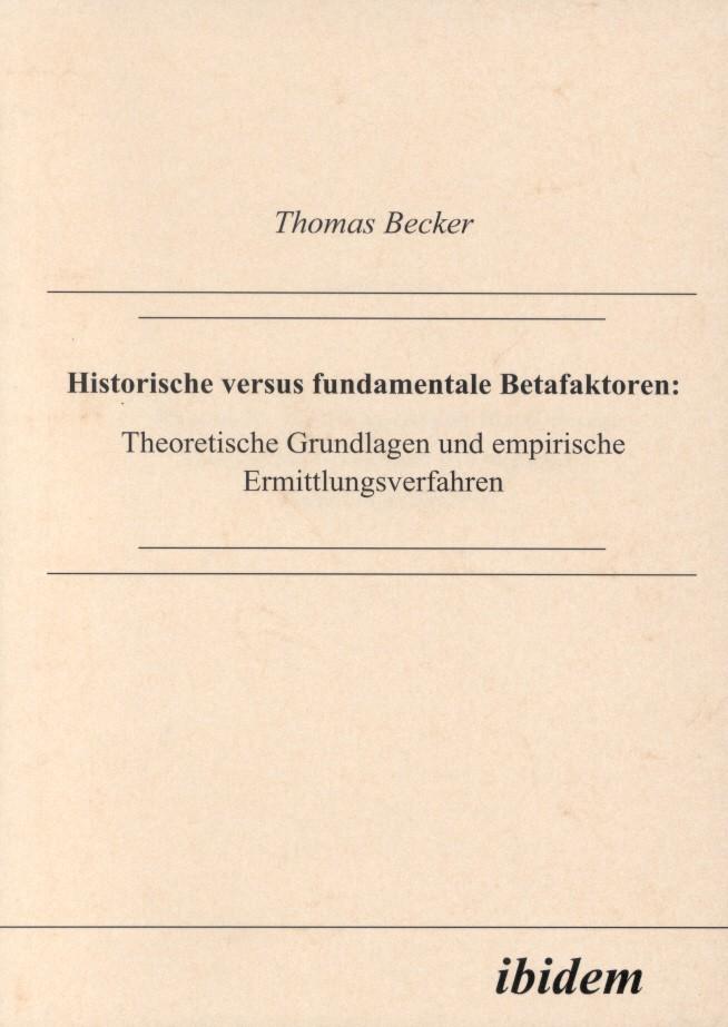 Historische versus fundamentale Betafaktoren