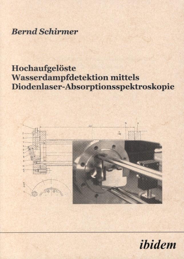 Hochaufgelöste Wasserdampfdetektion mittels Diodenlaser-Absorptionsspektroskopie