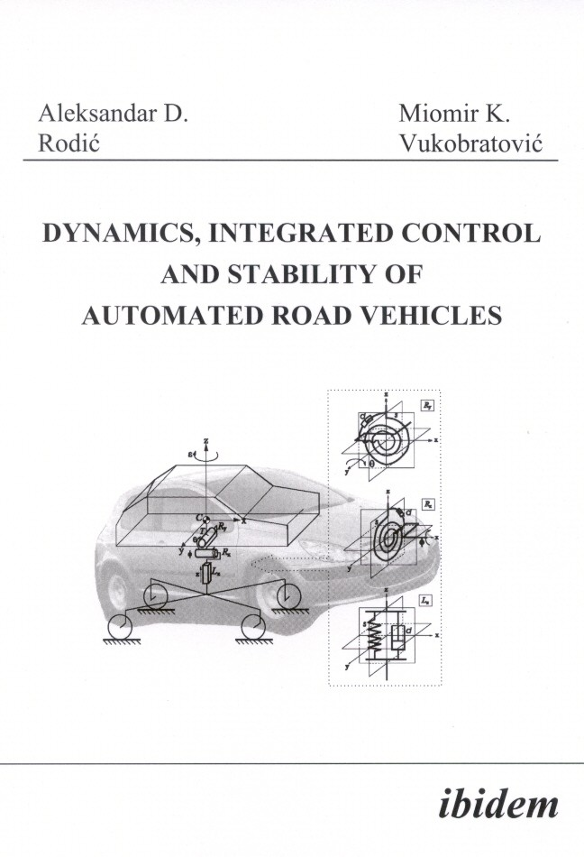 Dynamics, Integrated Control and Stability of automated Road Vehicles