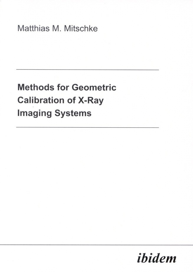 Methods for Geometric Calibration of X-ray Imaging Systems