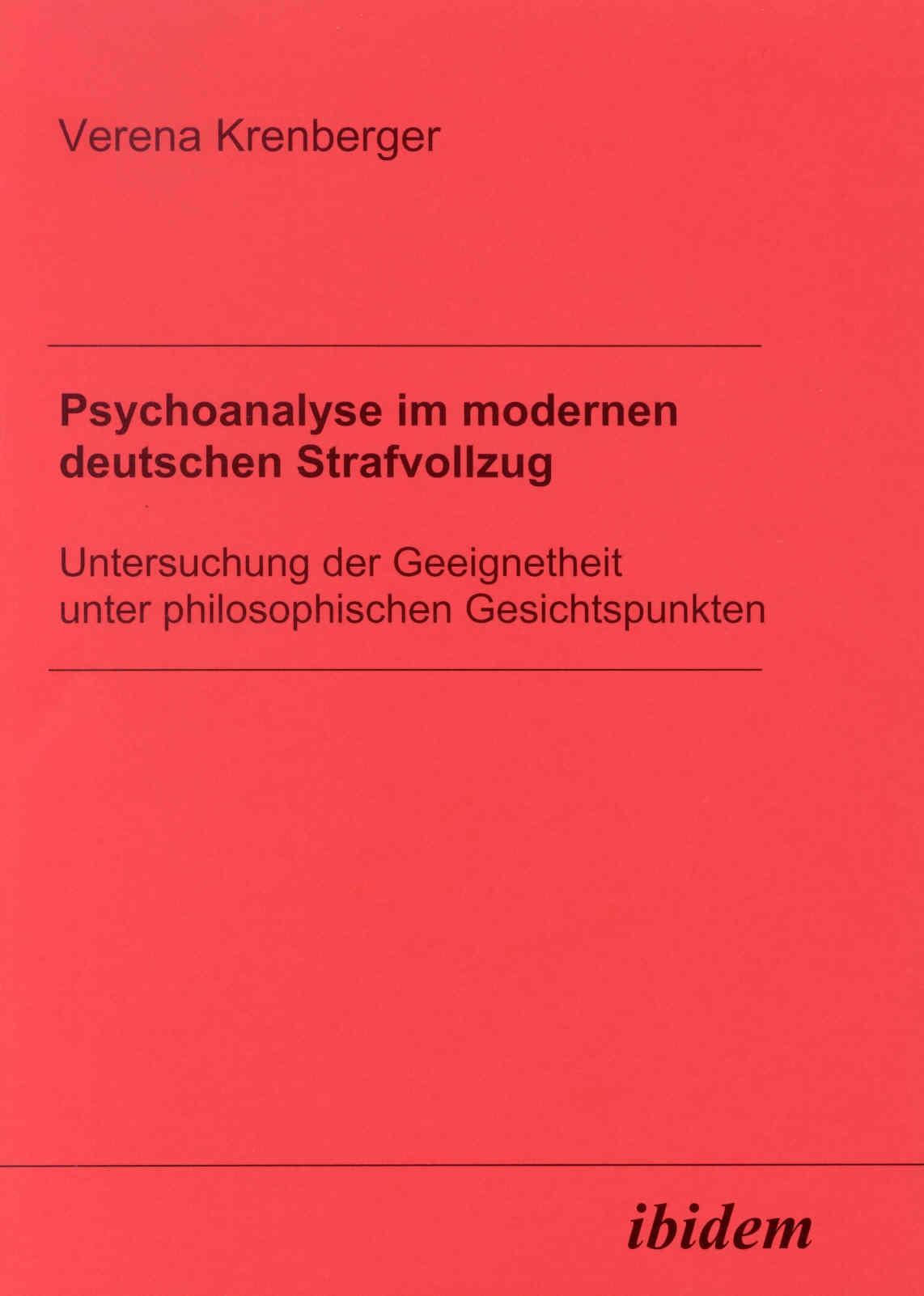 Psychoanalyse im modernen deutschen Strafvollzug