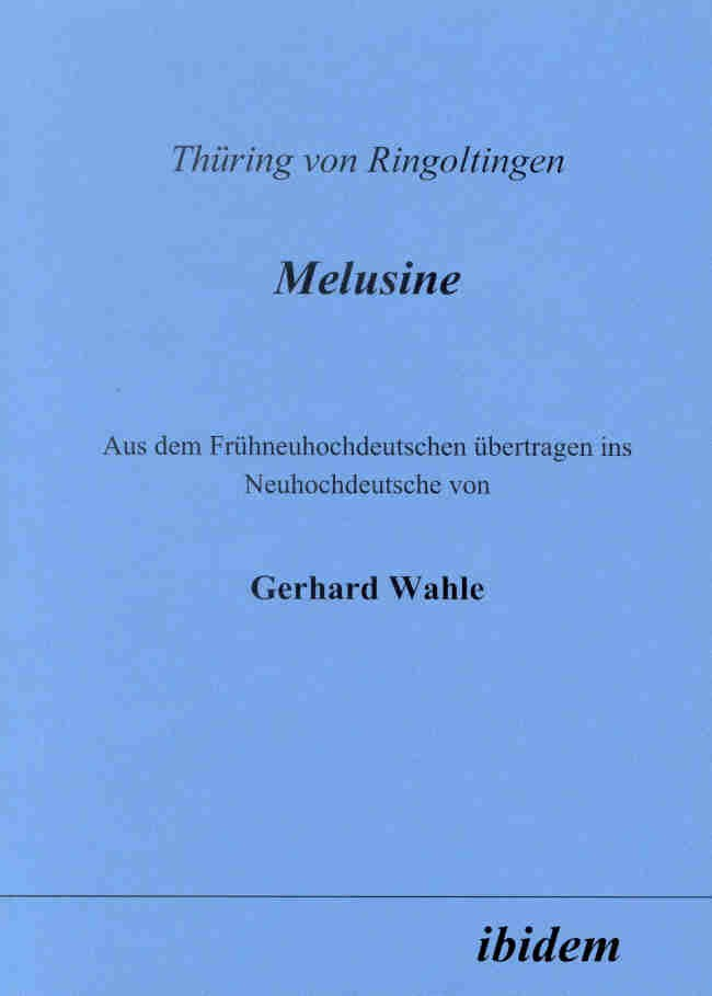 Thüring von Ringoltingen: Melusine