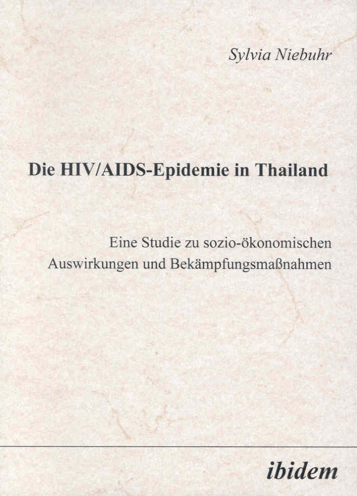 Die HIV/AIDS-Epidemie in Thailand