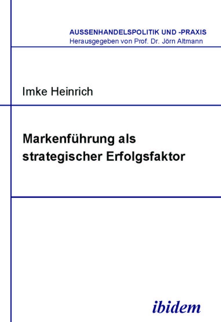Markenführung als strategischer Erfolgsfaktor
