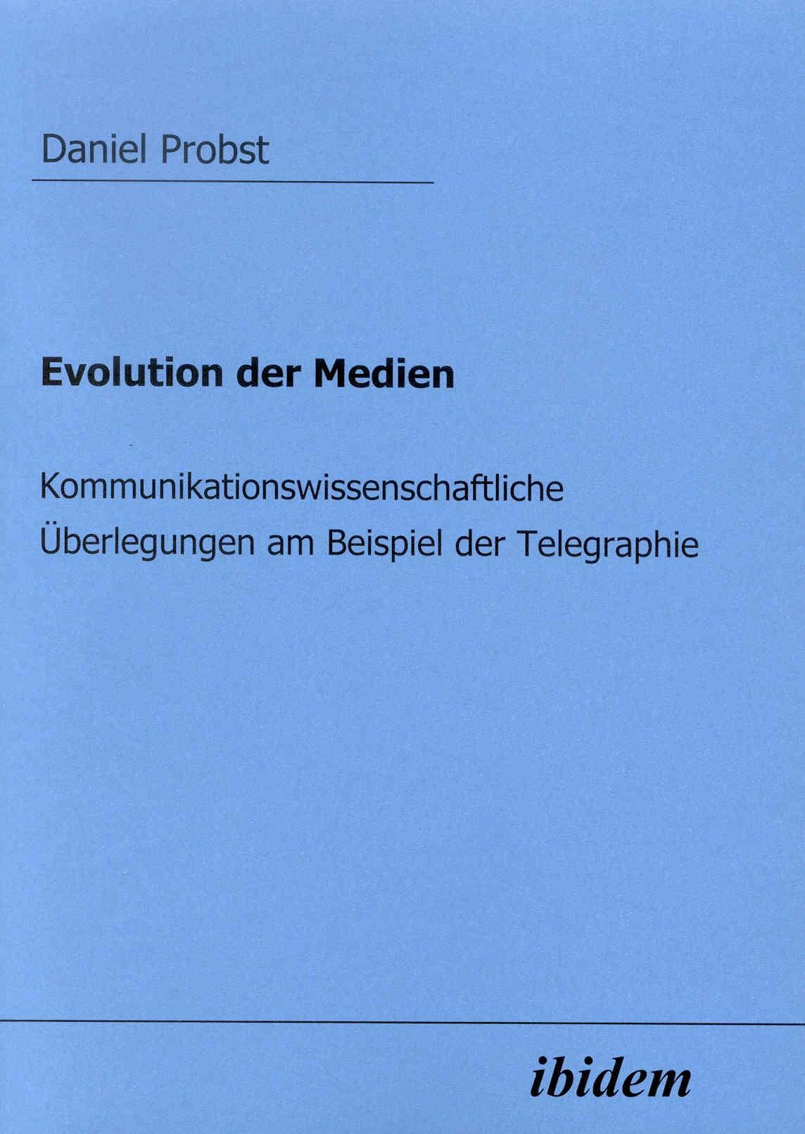 Evolution der Medien