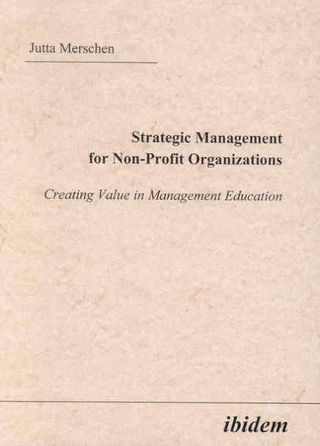 Strategic Management for Non-Profit Organizations