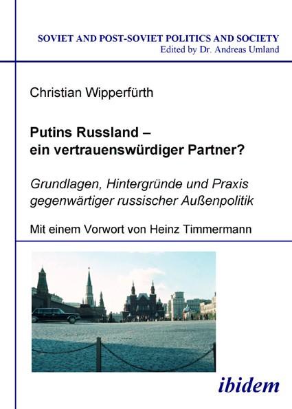 Putins Russland - ein vertrauenswürdiger Partner?