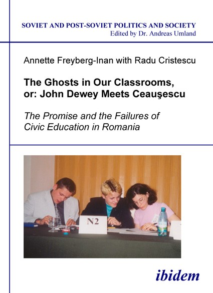 The Ghosts in Our Classrooms, or: John Dewey Meets Ceauşescu