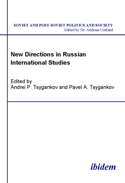 New Directions in Russian International Studies