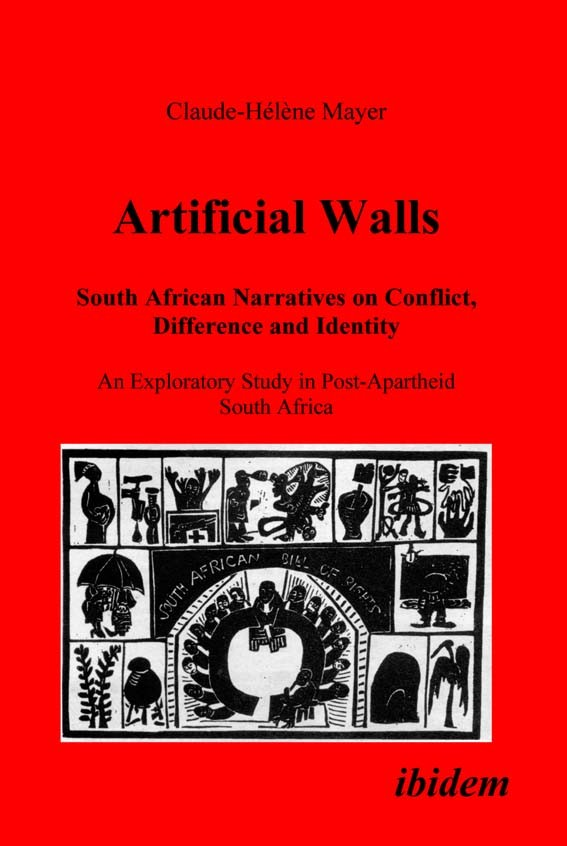 Artificial Walls. South African Narratives on Conflict, Difference and Identity