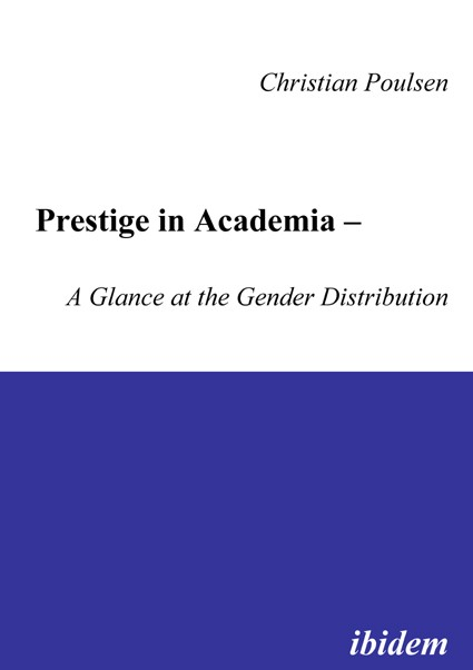 Prestige in Academia - A Glance at the Gender Distribution