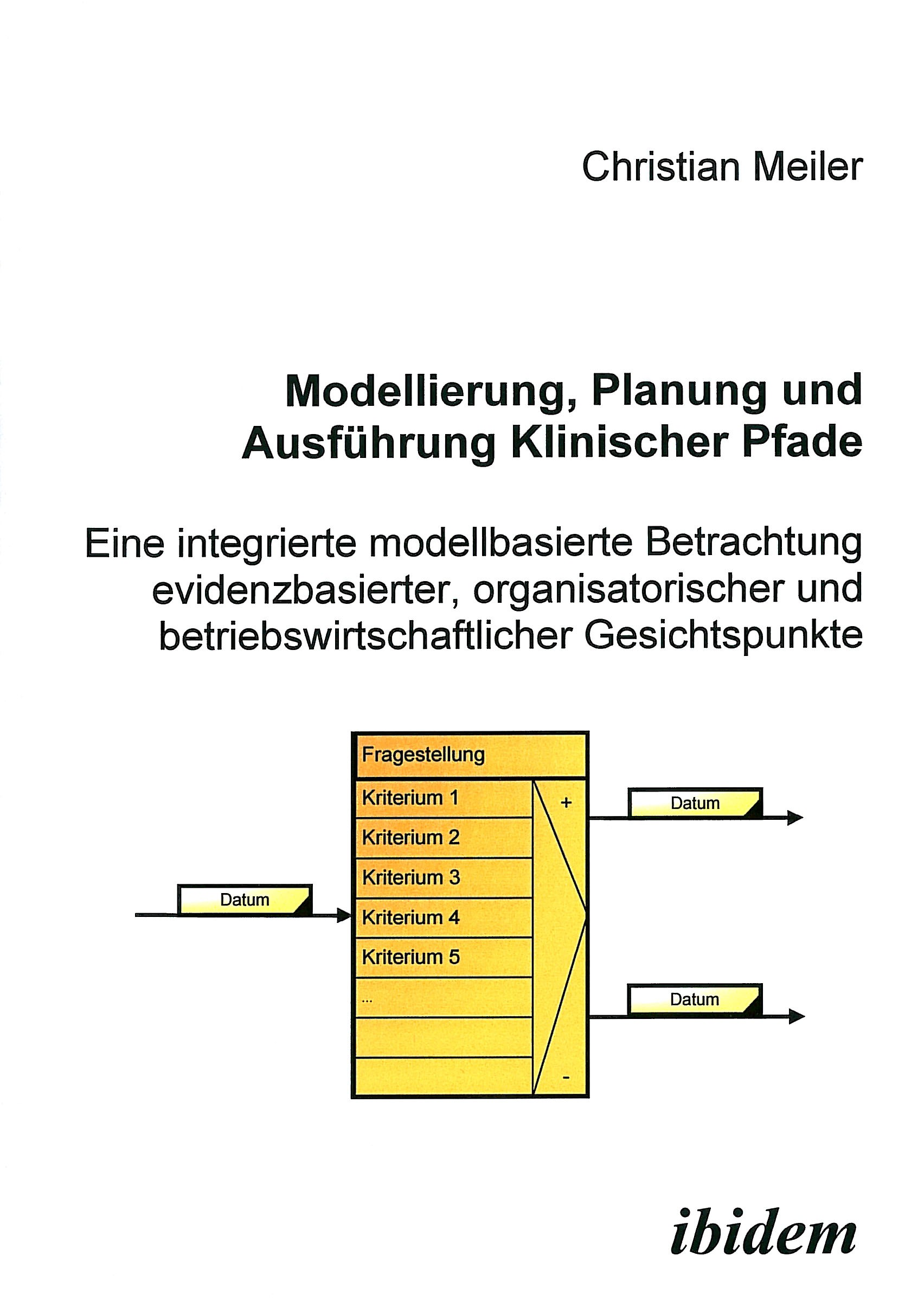 Modellierung, Planung und Ausführung Klinischer Pfade