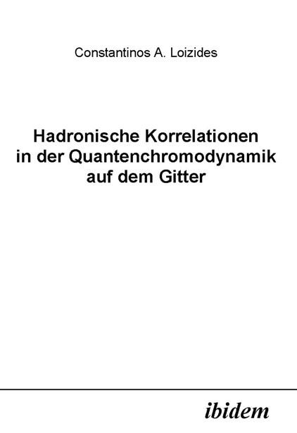 Hadronische Korrelationen in der Quantenchromodynamik auf dem Gitter
