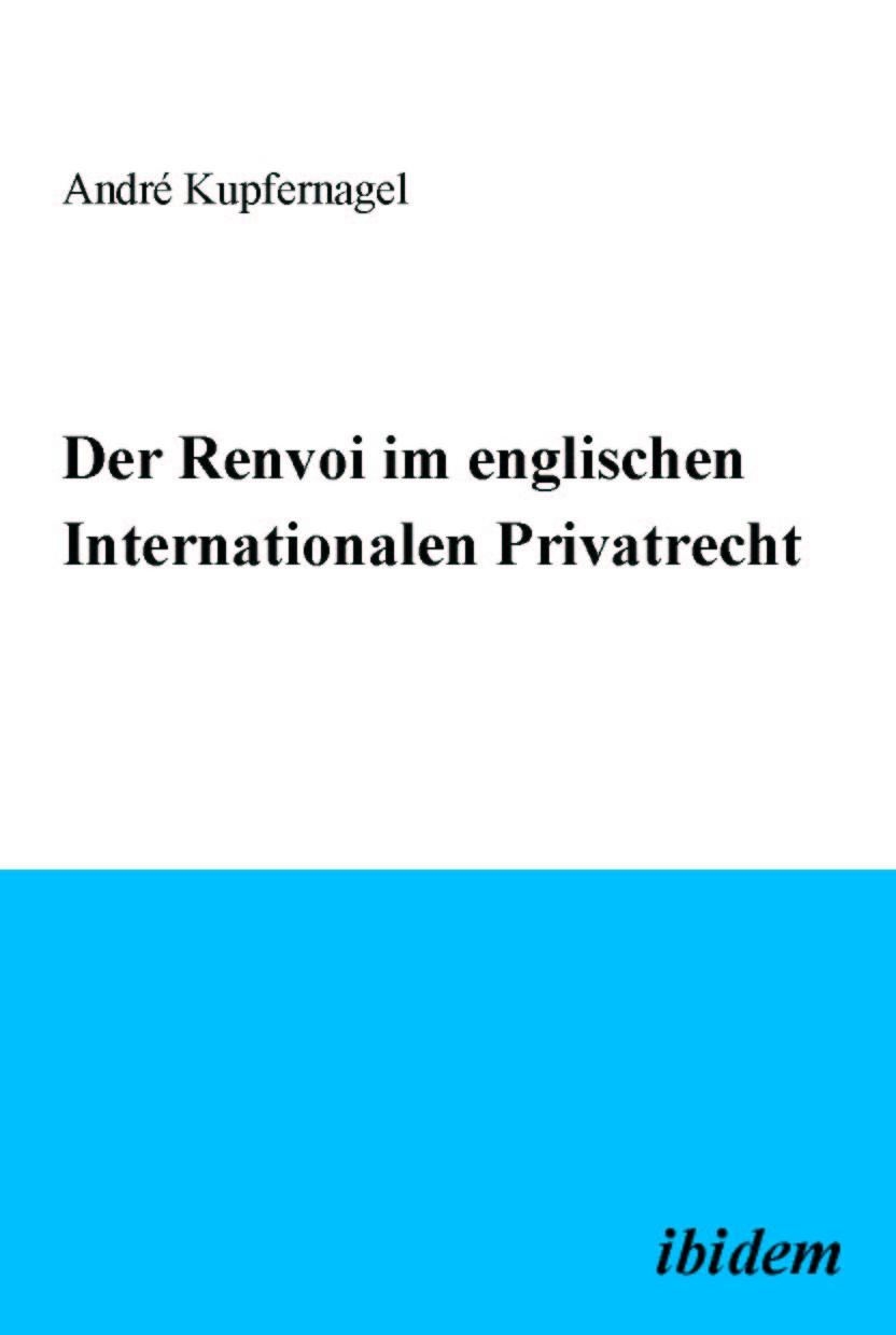Der Renvoi im englischen Internationalen Privatrecht