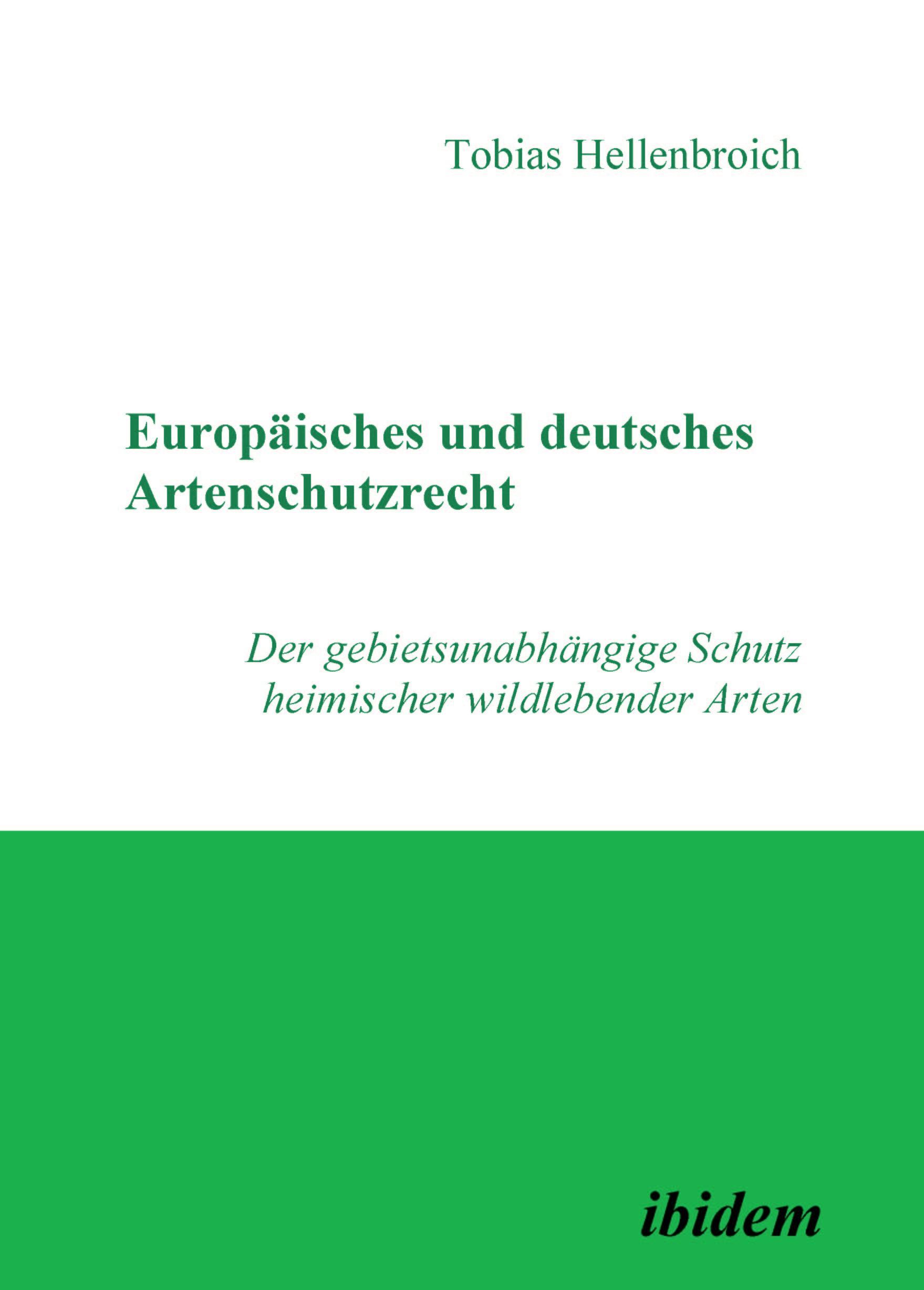 Europäisches und deutsches Artenschutzrecht