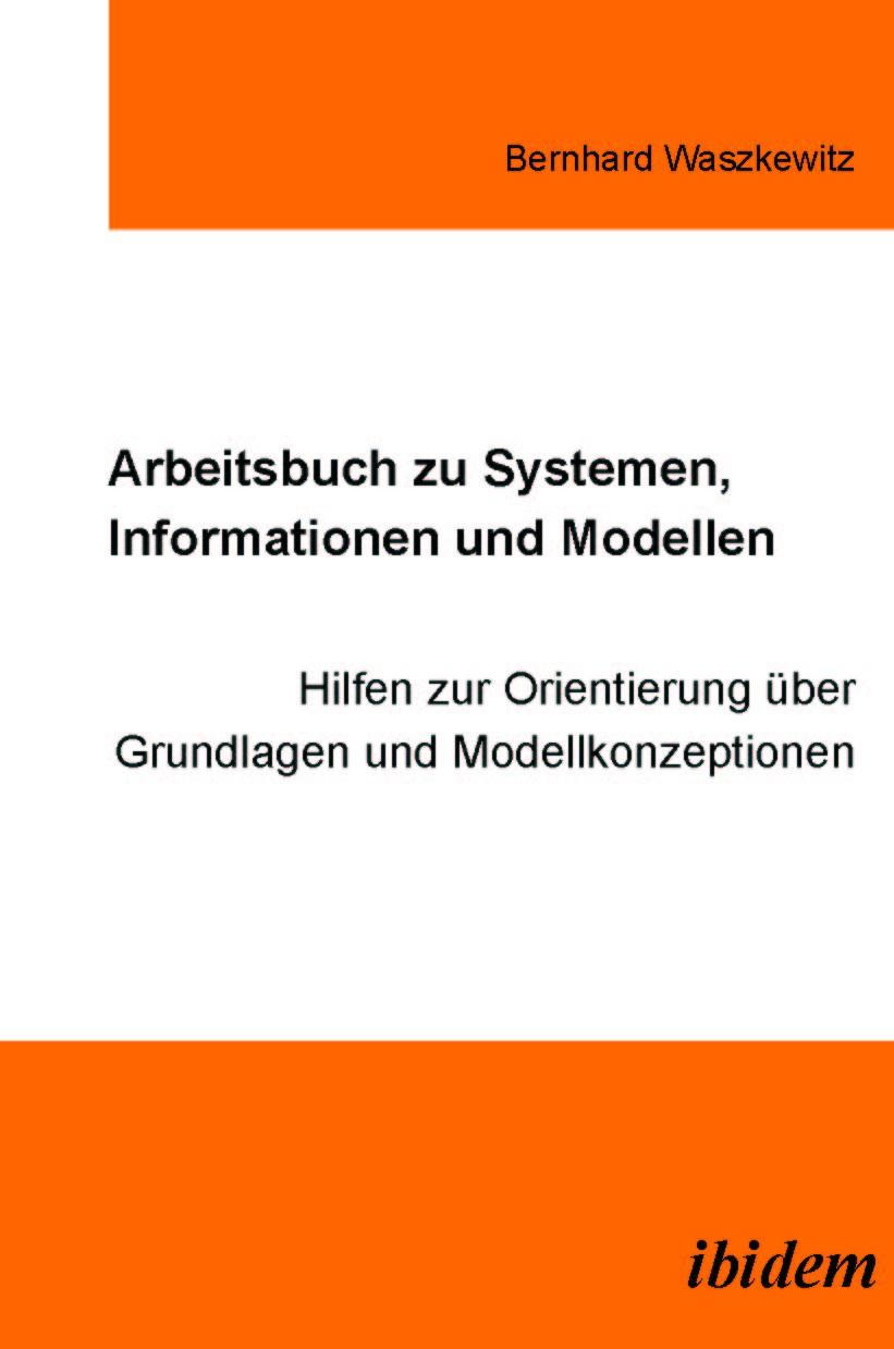 Arbeitsbuch zu Systemen, Informationen und Modellen