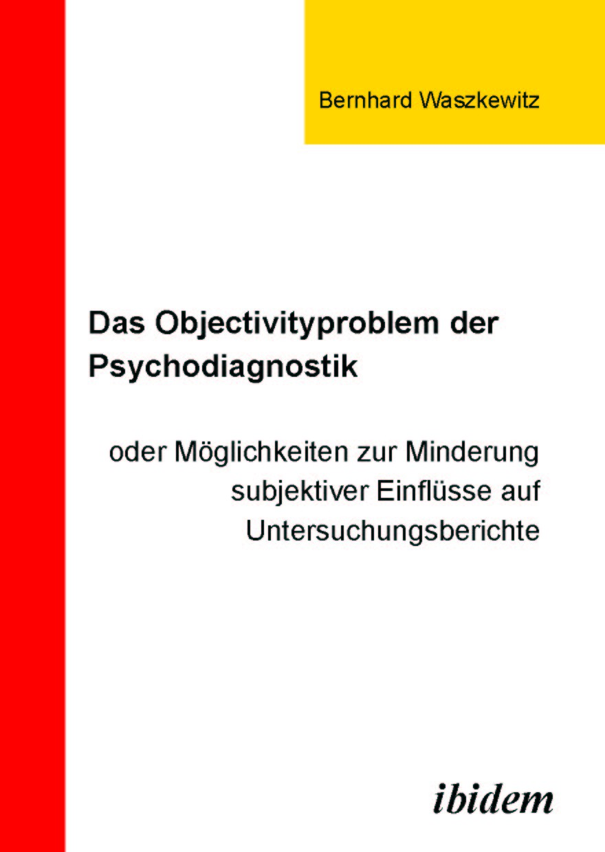 Das Objectivityproblem der Psychodiagnostik