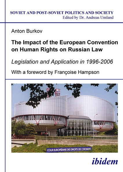 The Impact of the European Convention on Human Rights on Russian Law
