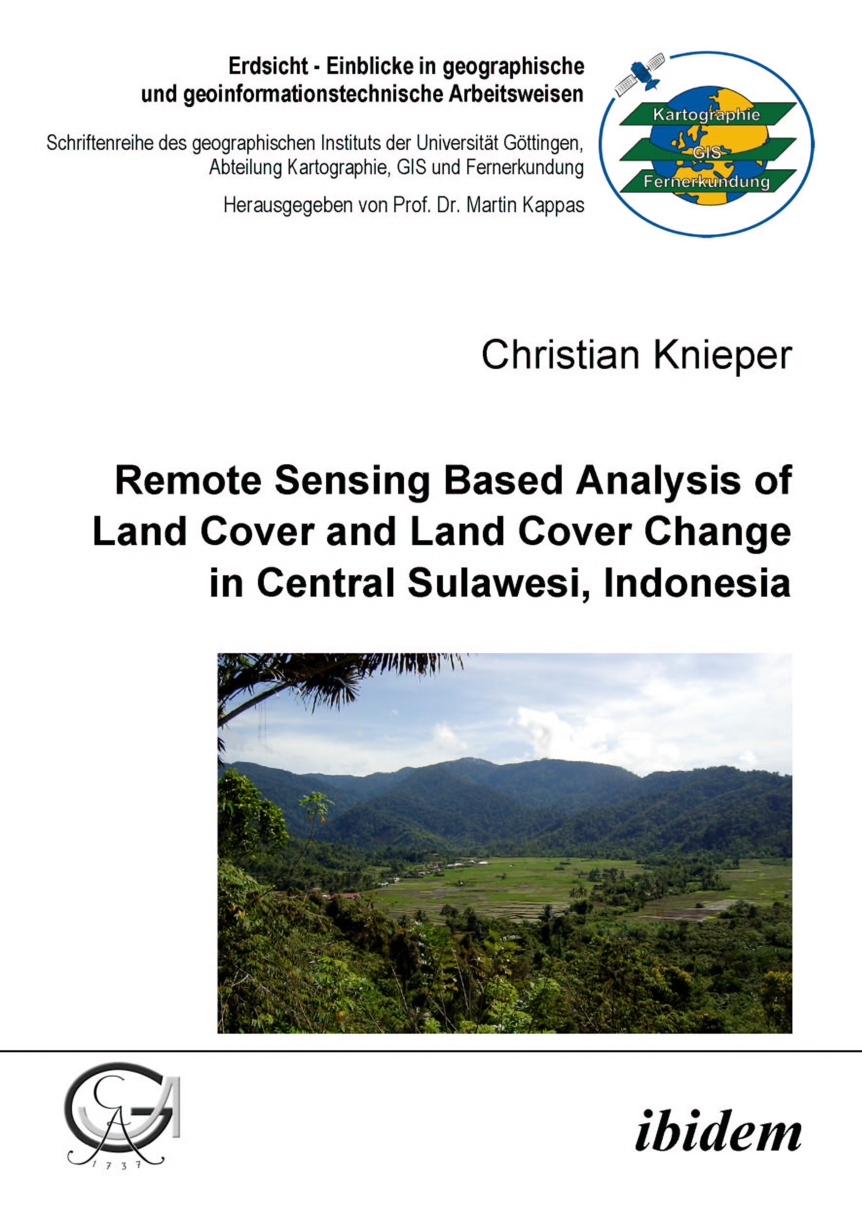 Remote Sensing Based Analysis of Land Cover and Land Cover Change in Central Sulawesi, Indonesia
