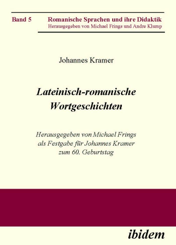 Lateinisch-romanische Wortgeschichten