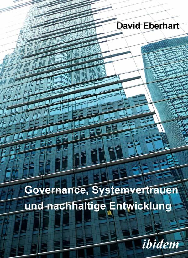 Governance, Systemvertrauen und nachhaltige Entwicklung