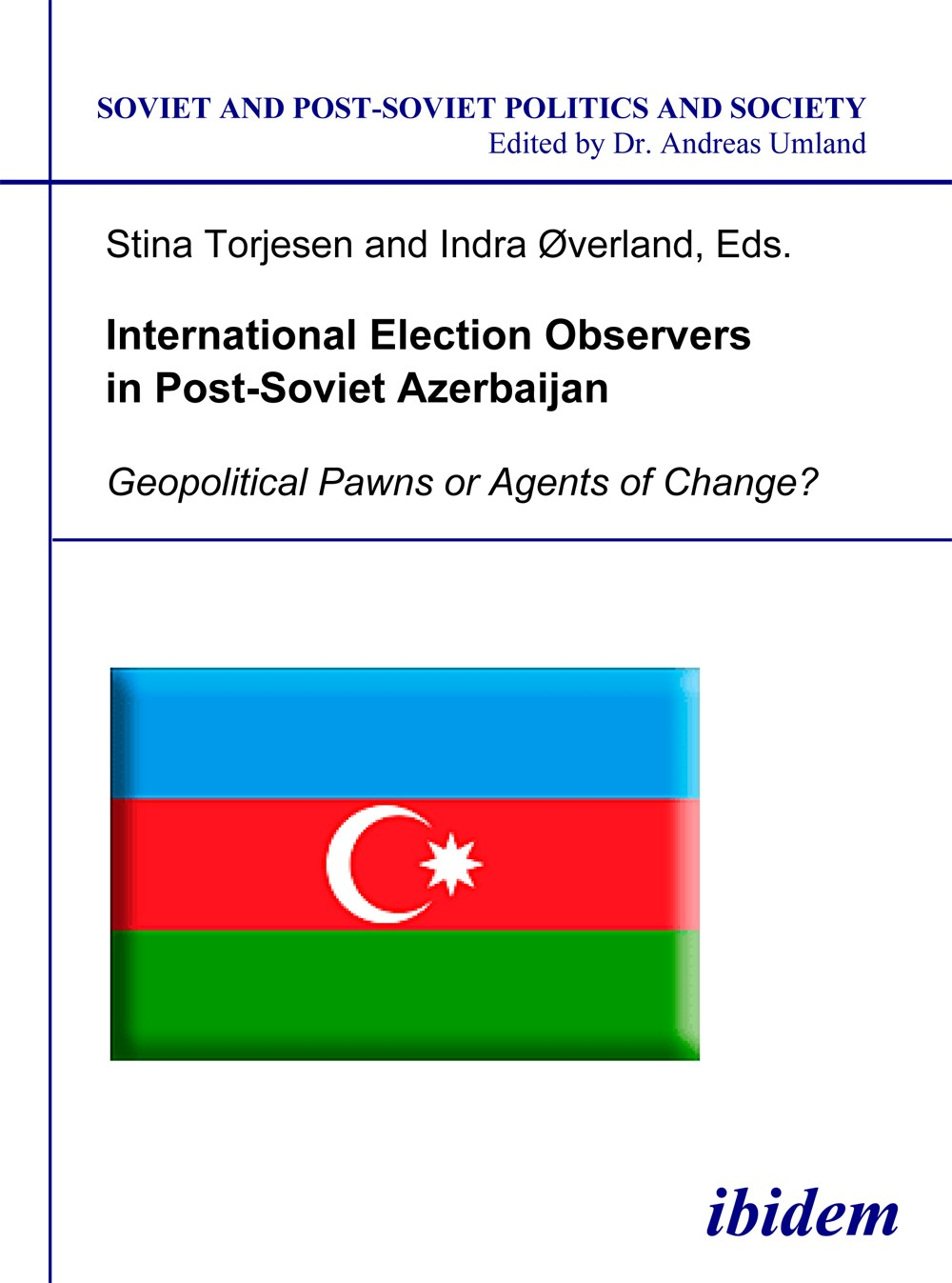 International Election Observers in Post-Soviet Azerbaijan