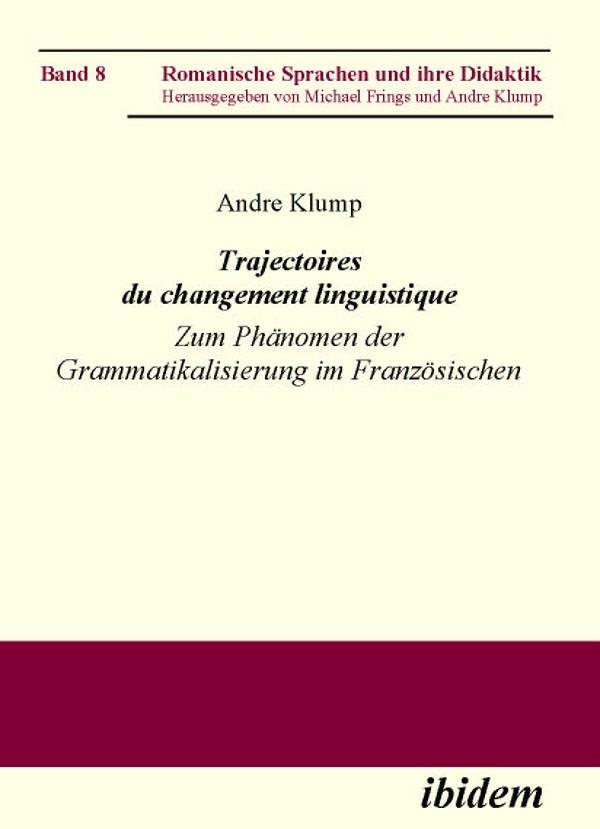 Trajectoires du changement linguistique