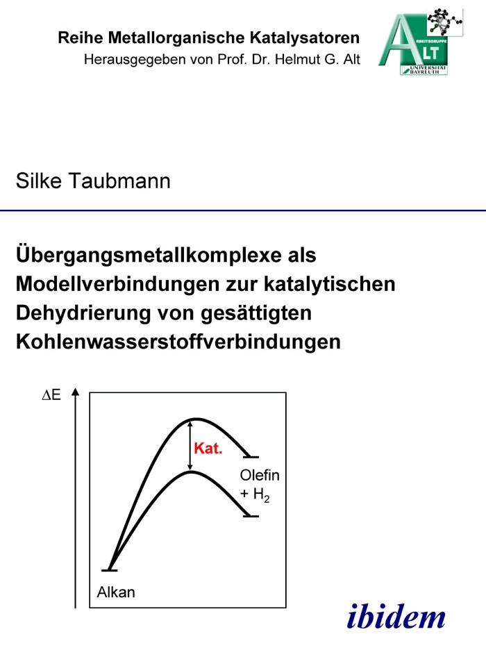 Übergangsmetallkomplexe als Modellverbindungen zur katalytischen Dehydrierung von gesättigten Kohlenwasserstoffverbindungen