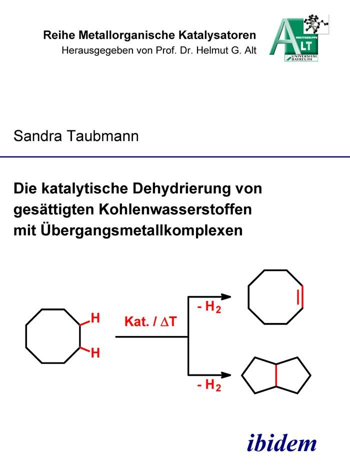 Die katalytische Dehydrierung von gesättigten Kohlenwasserstoffen mit Übergangsmetallkomplexen