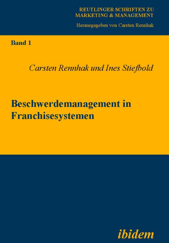 Beschwerdemanagement in Franchisesystemen