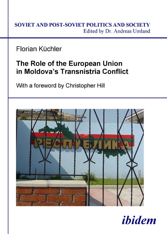The Role of the European Union in Moldova's Transnistria Conflict