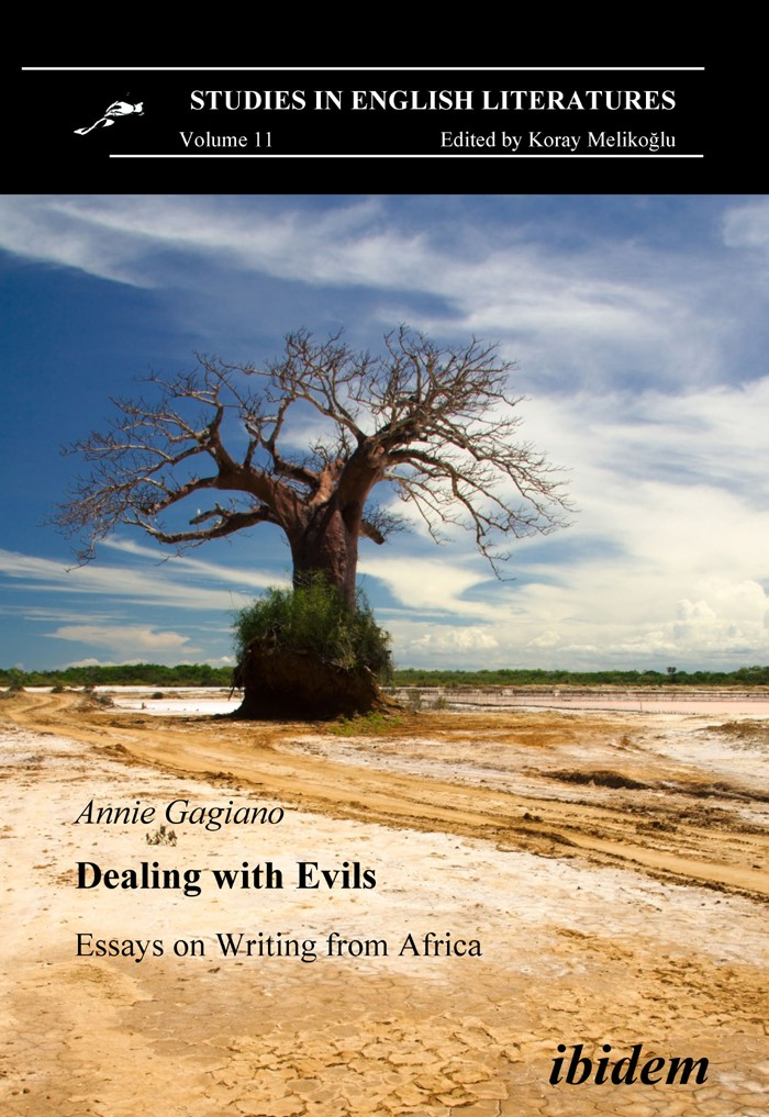 Dealing with Evils. Essays on Writing from Africa