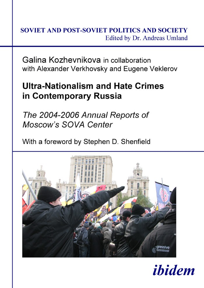 Ultra-Nationalism and Hate Crimes in Contemporary Russia