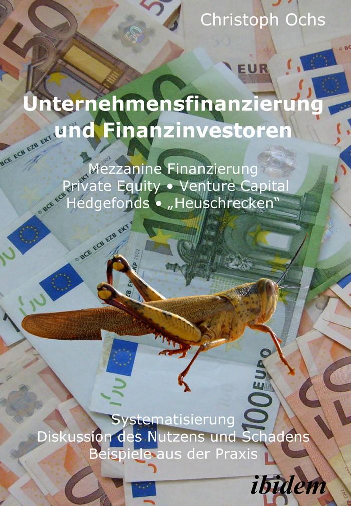 Unternehmensfinanzierung und Finanzinvestoren