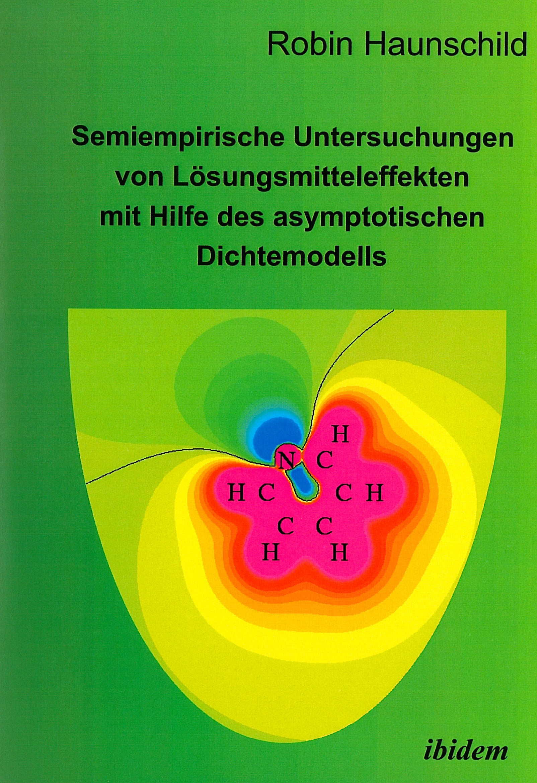 Semiempirische Untersuchungen von Lösungsmitteleffekten mit Hilfe des asymptotischen Dichtemodells