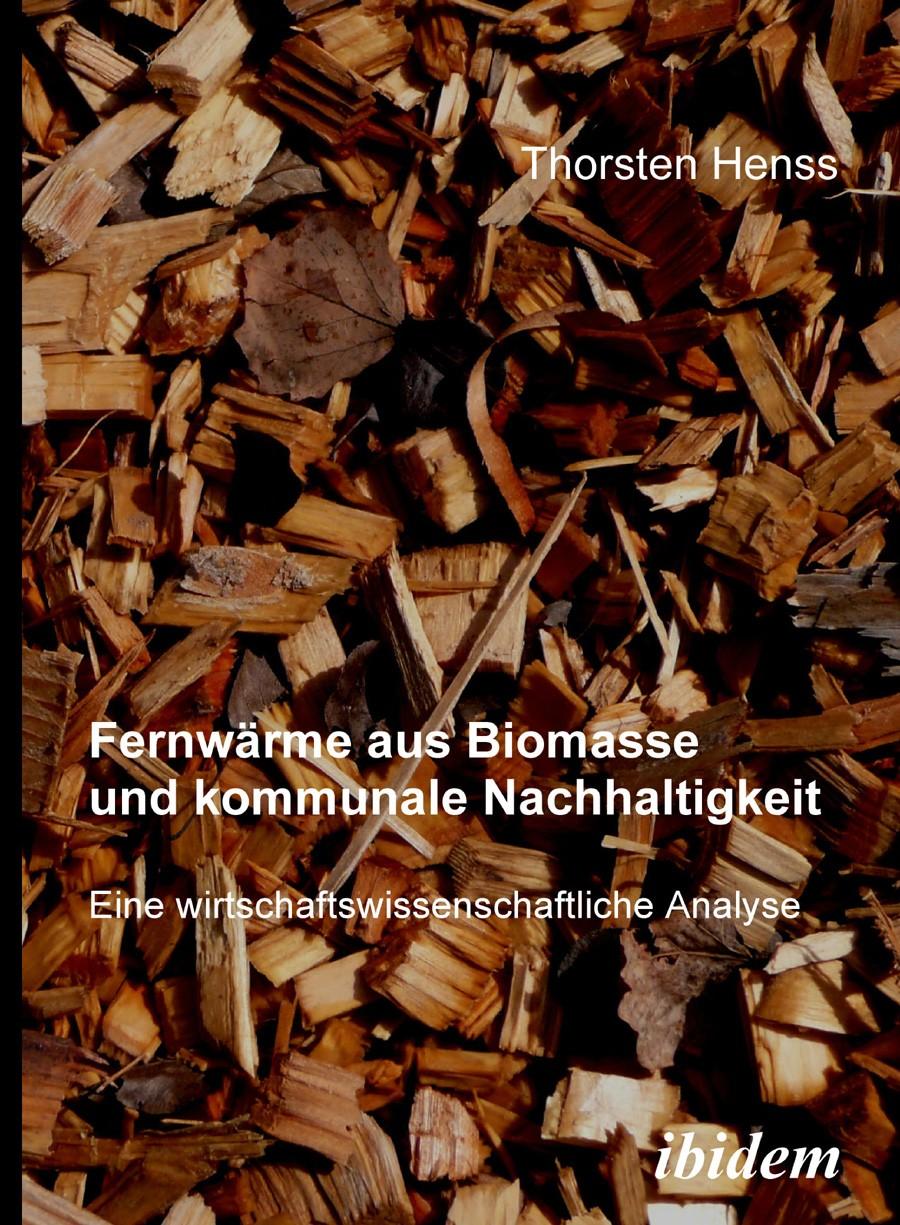 Fernwärme aus Biomasse und kommunale Nachhaltigkeit