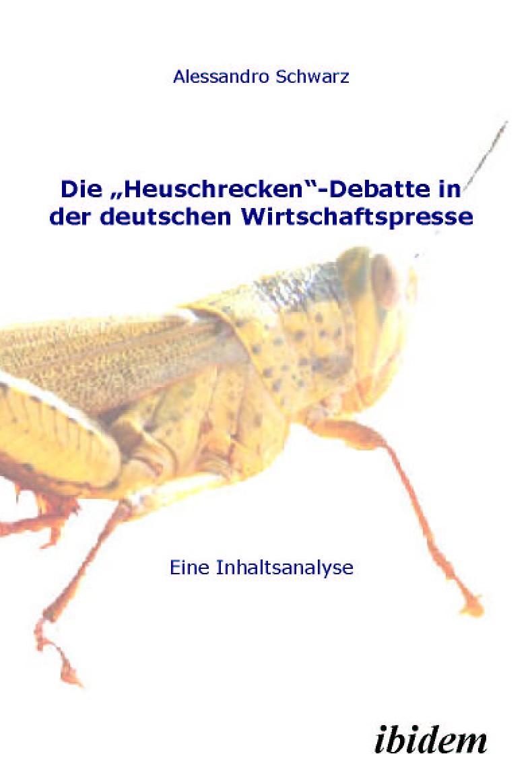 """Die """"Heuschrecken""""-Debatte in der deutschen Wirtschaftspresse"""