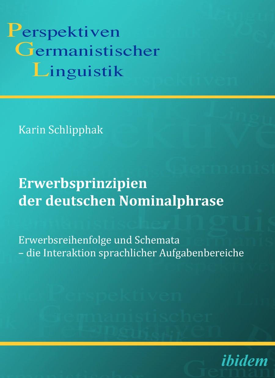 Erwerbsprinzipien der deutschen Nominalphrase
