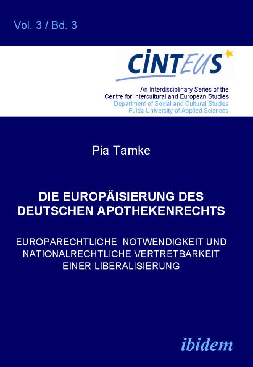 Die Europäisierung des deutschen Apothekenrechts
