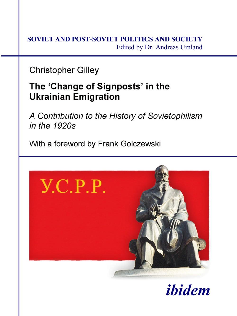 The 'Change of Signposts' in the Ukrainian Emigration