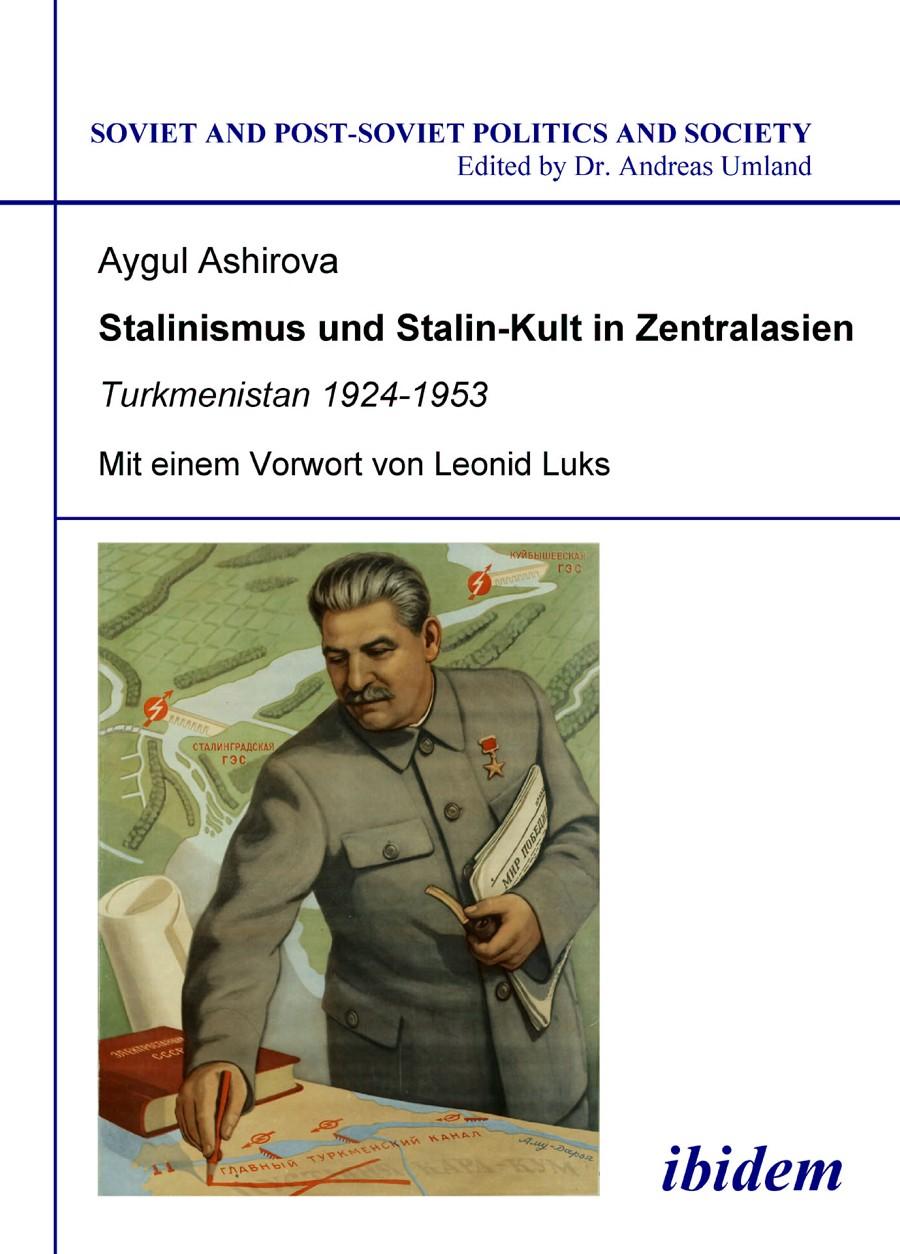 Stalinismus und Stalin-Kult in Zentralasien