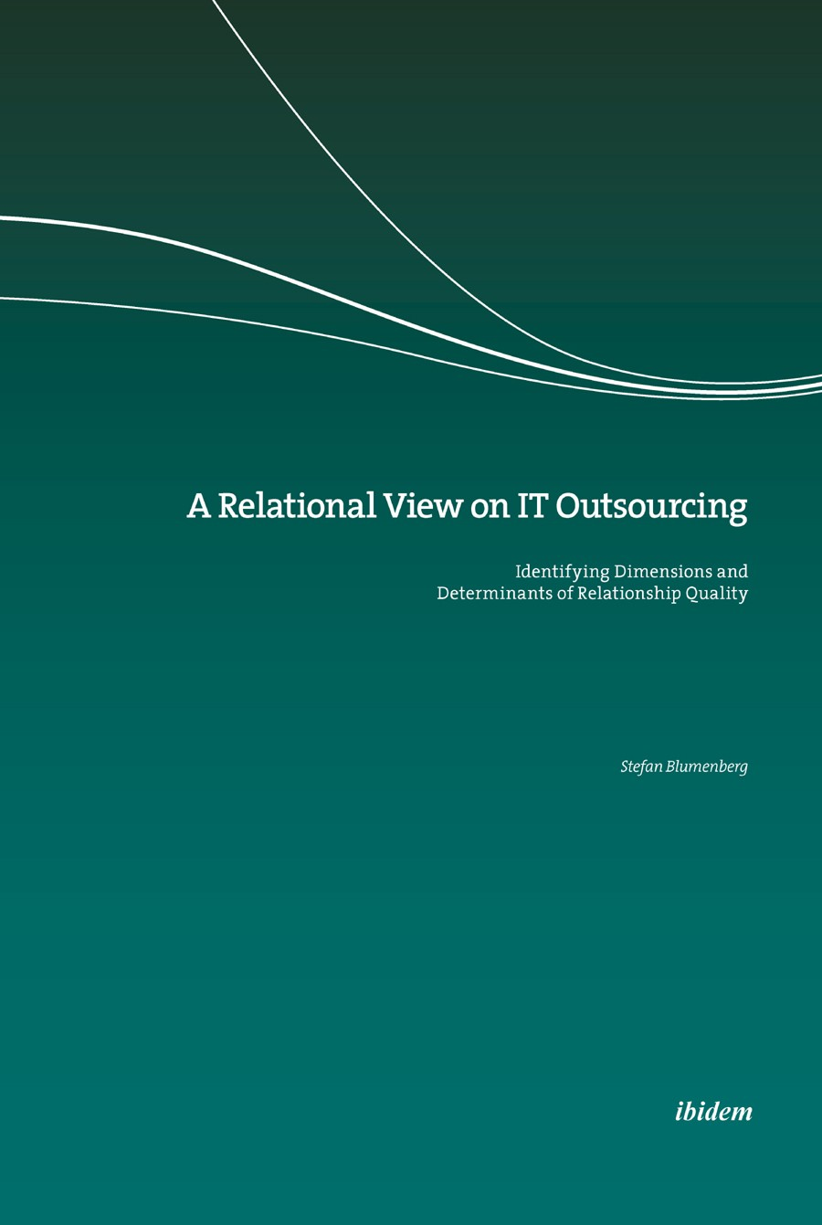 A Relational View on IT Outsourcing